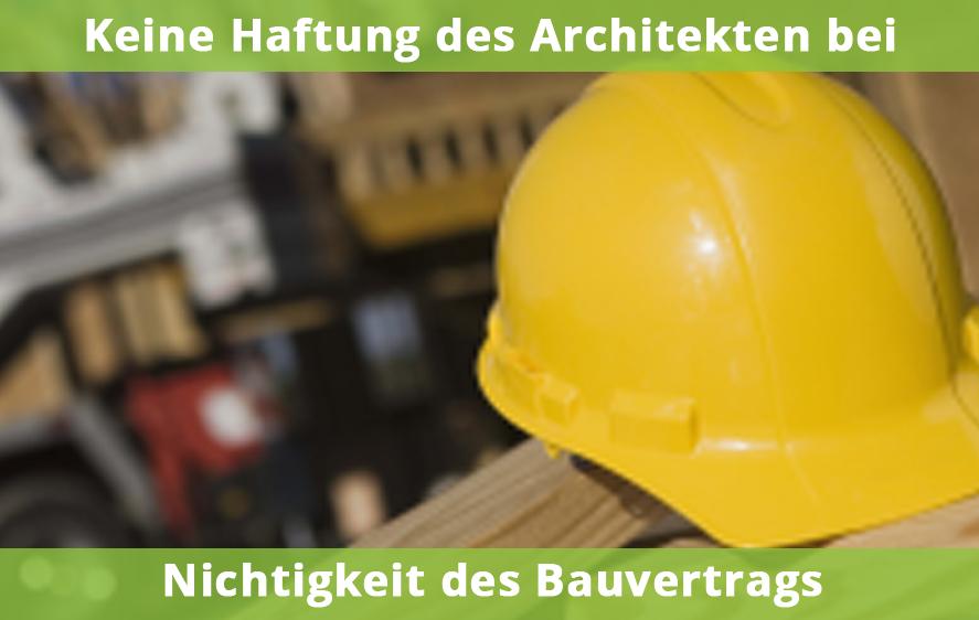 Architekt haftet nicht bei Nichtigkeit