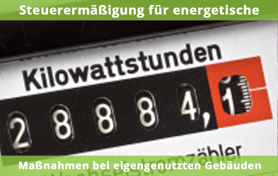 Steuerermäßigung bei energetischen Maßnahmen