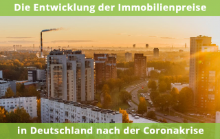 Immobilienpreise nach Corona