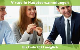 Virtuelle Hauptversammlungen bis Ende 2021 möglich