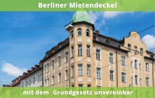 Berliner Mietendeckel mit dem Grundgesetz unvereinbar